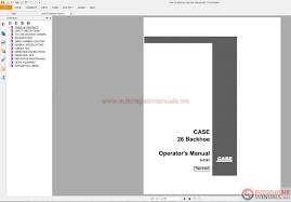 case backhoe loader service manual operators manual u0026 parts