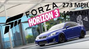 isf lexus jdm forza horizon 3 one of the fastest cars 273mph 440kmh