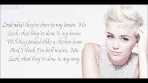 miley cyrus look what they u0027ve done to my song lyrics youtube