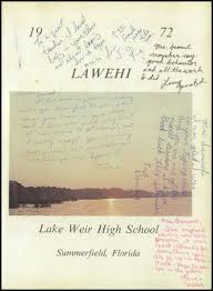 lake weir high school yearbook explore 1972 lake weir high school yearbook ocala fl classmates