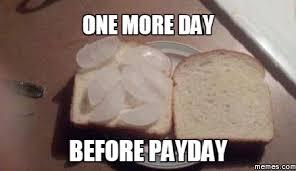 Payday Meme - home memes com