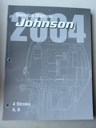 2004 johnson outboard 5005651 6 u0026 8 hp 4 stroke service repair