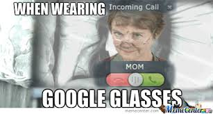 Pictures To Use For Memes - i will never use google glasses ever again by ex0fusion516 meme center