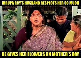 Mother Memes - hilariously sad memes that prove nirupa roy was the saddest maa ever