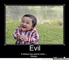 Squinty Eyes Meme - evil by damon pittenger meme center
