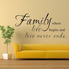 family where life begins love never ends family wall decal living family where life begins love never ends family wall decal living room quote love life sayings home decor 15