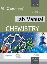 Together With Icse Lab Manual Chemistry 10 Amazon In Rachna