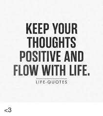 Positive Quotes Memes - loving life quotes new the 25 best life quotes ideas on pinterest