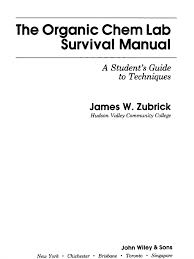 zubrick organic chemistry laboratory survival manual 2e hq gas