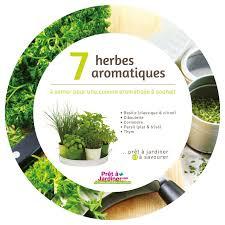 les herbes aromatiques en cuisine kit 7 plantes aromatiques et aromates à faire pousser
