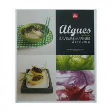 a cuisiner algues saveurs marines à cuisiner editions la plage livre