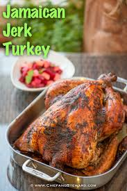 how to season the turkey for thanksgiving how to roast a jamaican jerk turkey to spice up your christmas or