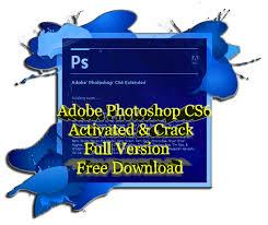 photoshop cs6 gratis full version adobe photoshop cs6 activated crack full version free download
