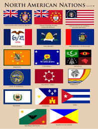 Flags American Flags Of North America Cy 50 By Ynot1989 On Deviantart