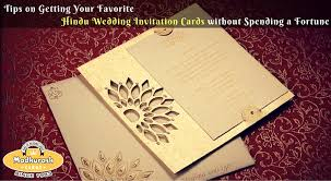 hindu invitation tips on getting your favorite hindu wedding invitation cards