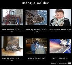 Welder Memes - welder memes 25 great ideas about welding memes on welding welder
