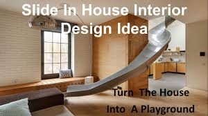 cool slide in house interior design idea youtube
