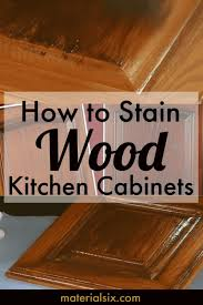 how to stain of cabinets how to stain wood kitchen cabinets materialsix