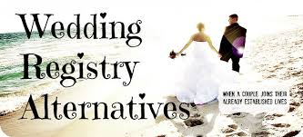 alternative wedding registry alternatives to the traditional wedding registry
