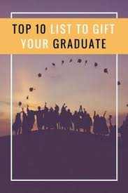 book for high school graduate top 10 books to gift a high school graduate high school