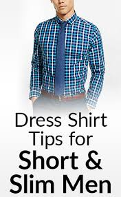 6 dress shirt tips for short u0026 skinny men shirt buying guide for