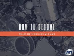 how to become an ase certified diesel mechanic advanced