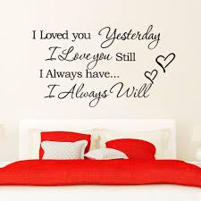 i loved you yesterday love quote uk wall sticker