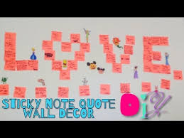 Quotes Wall Decor Diy Sticky Note Quote Wall Decor Youtube