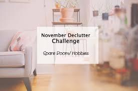 simplify my life challenge hobbies u0026 spare room declutter