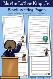 martin luther king jr writing paper history archives mamas learning corner martin luther king jr blank writing pages