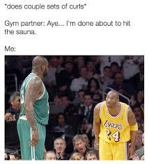 Gym Partner Meme - nba memes on twitter when your gym partner weak http t co