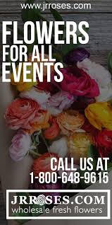 wholesale flowers miami j r roses is a wholesale flower distributor located in miami