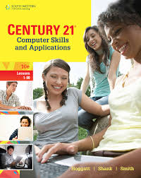 century 21 computer skills and applications lessons 1 90 10th