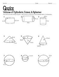 volume cylinder worksheet quiz volume of cylinders cones and spheres by davenport