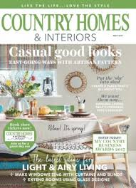 homes and interiors magazine country homes interiors magazine may 2017 issue get your