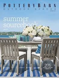 Pottery Barn Patio Furniture Online Catalog Outdoor Summer 2017 Pottery Barn