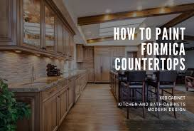 what type of paint to use on formica cabinets how to paint formica countertops step by step 2020