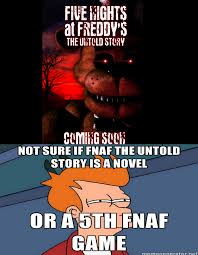 Fry Meme - fry meme fnaf the untold story by tashahemlock on deviantart