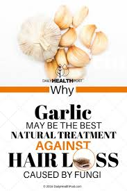 why garlic may be the best natural treatment against hair loss