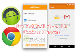 chrome apk how to run android apps in chrome