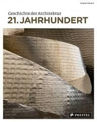 geschichte der architektur geschichte der architektur 21 jahrhundert i für 9 95 i