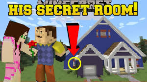 minecraft my neighbor u0027s secret room hello neighbor custom