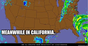 California Meme - meanwhile in california memes quickmeme