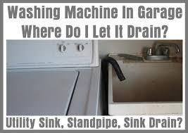 washing machine with sink washing machine in garage where do i let it drain utility sink