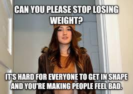 Losing Weight Meme - livememe com scumbag stephanie