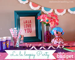 lalaloopsy party supplies lalaloopsy birthday party ideas on a budget my s