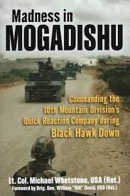 madness in mogadishu commanding the 10th mountain division u0027s