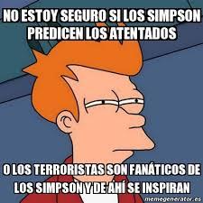 Simpsons Meme Generator - meme futurama fry no estoy seguro si los simpson predicen los