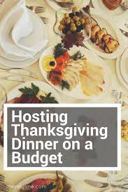 hosting thanksgiving dinner on a budget merelynne