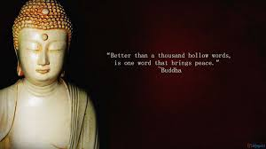 wedding quotes buddhist better than a thousand hollow words is one word that brings peace